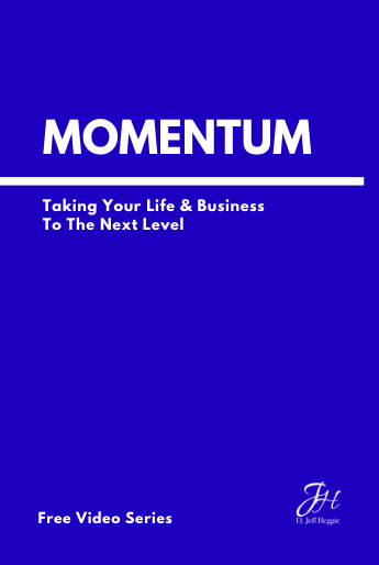 Jeff Heggie's Momentum Series is a free course to help you gain incredible clarity on your goals, discover your why, and find the direction to achieve your dreams for FREE