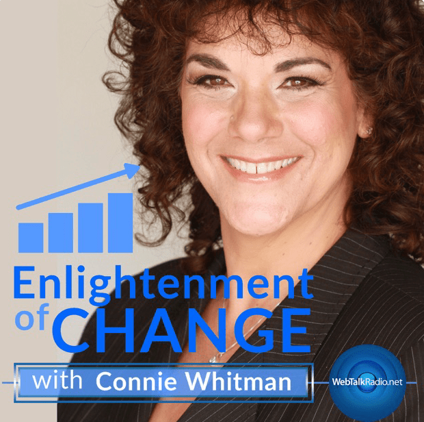 Connie Whitman Enlightenment of Change Podcast
