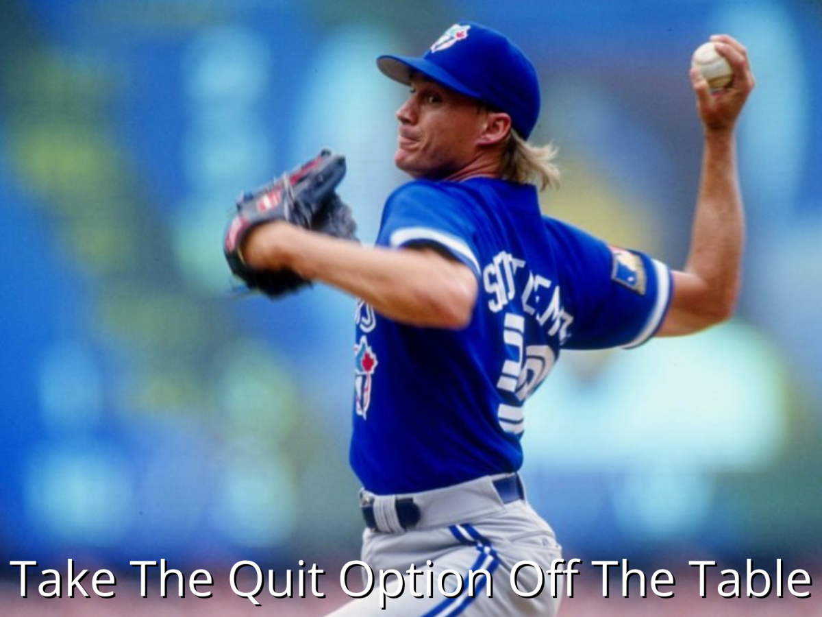 Todd Stottlemyre Take Quitting Off The Table Jeff Heggie Daily Success Strategies