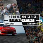 The Renegade Series 2017: Episode 8
