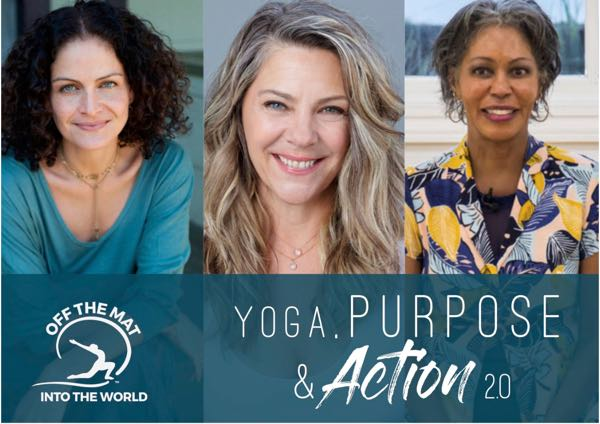 Off the Mat Into the World Yoga Purpose and Action Seattle