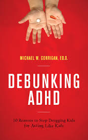 Debunking ADHD_10 Reasons to Stop Drugging Kids