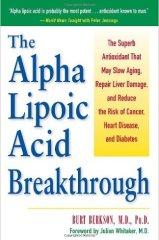 ALpha Lipoic Acid Breakthrough Bert Berkson