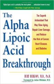 Alpha Lipoic Acid Anticancer Agent Burt Berkson MD