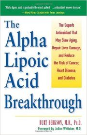 Alpha Lipoic Acid Anticancer Agent Burt Berkson MD