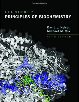 Lehninger's Principles of Biochemistry