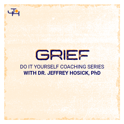 Grief Audiobook - DIY Coaching | Jeffrey Hosick