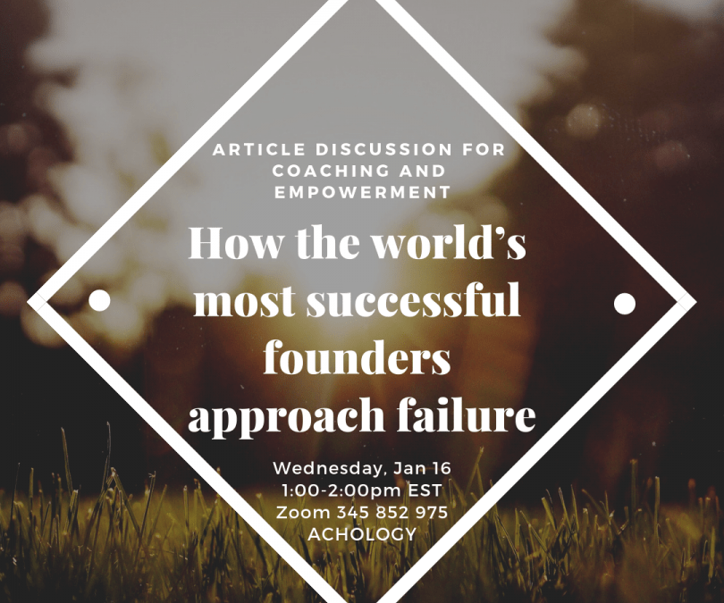 Article Discussion – How the World's Most Successful Founders Approach Failure