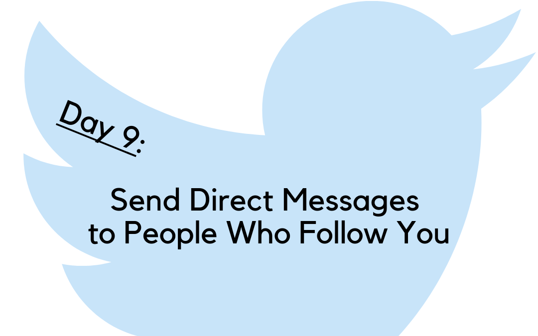 Twitter Challenge: Day 9 – Direct Messages