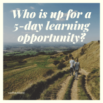 Who is up for a 5-day learning opportunity?