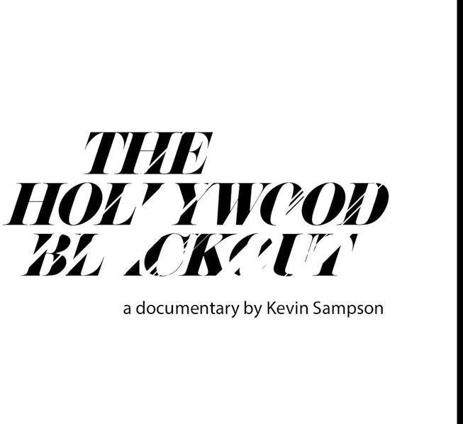 Help fund The Hollywood Blackout #Kickstarter #