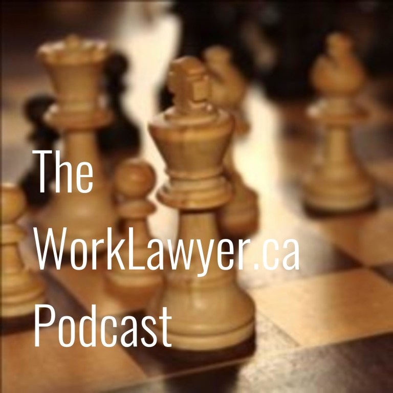 The WorkLawyer.ca Podcast