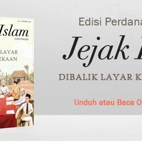 Majalah Jejak Islam Edisi Perdana: Dibalik Layar Kemerdekaan