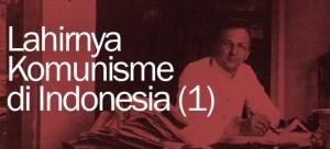 lahirnya-komunisme-di-indonesia