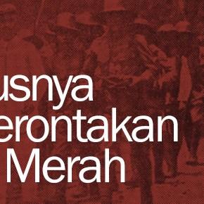Meletusnya Pemberontakan Kaoem Merah