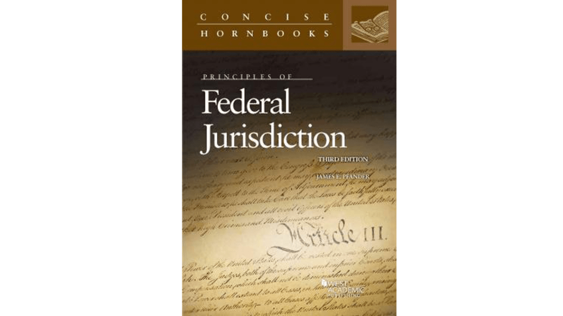 The Principles of Federal Jurisdiction 3rd edition, pdf, ebook and download by James E. Pfander