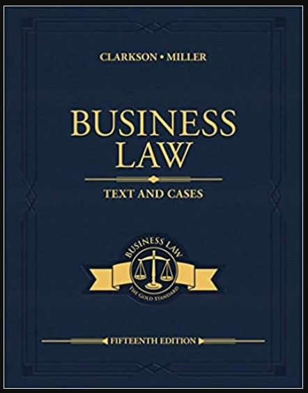 Image of Business Law Text and Cases (MindTap Course List) 15th Edition by Kenneth W. Clarkson, Roger LeRoy Miller