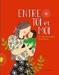"""""""Entre toi et moi"""" Catherine Gueguen, Reza Dalvand"""