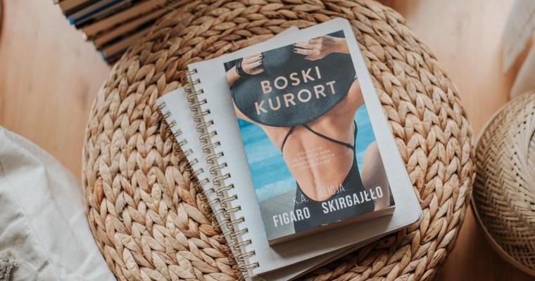 Boski kurort – K.A. Figaro,Alicja Skirgajłło