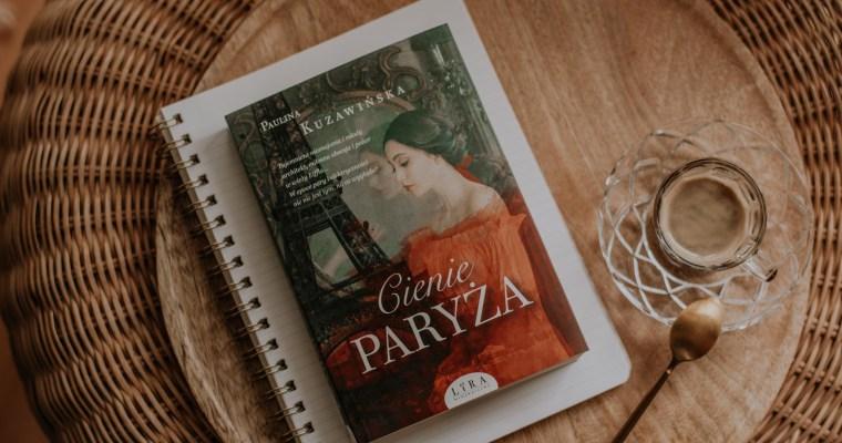 Cienie Paryża – Paulina Kuzawińska