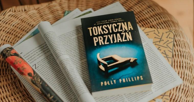 Toksyczna przyjaźń – Polly Philips