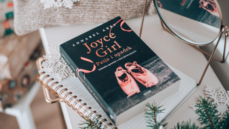 Joyce Girl. Pasja i upadek – Annabel Abbs