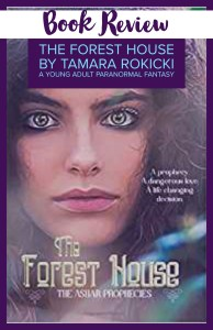 the forest house, tamara rokicki, book review