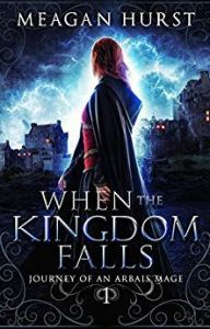 when the kingdom falls by megan hurst