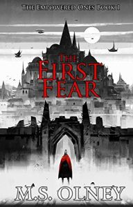 the first fear by ms olney