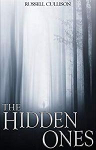 The Hidden Ones by Russell Cullison