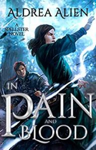In Pain and Blood by Aldrea Allen