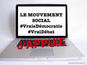 Le mouvement social #VraieDémocratie #VraiDébat: À quand une véritable démocratie transparente? Blog Marie-Eve Boudreault, Auteure, blogueuse image