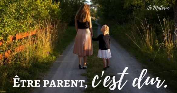 Être parent, c'est dur. À lire sur le magazine web Je Materne! #êtreparentlavérité