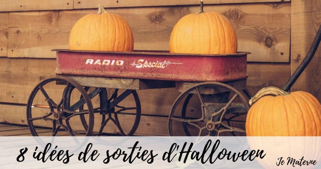 8 idées de sorties d'Halloween gratuites… et quelques idées payantes, Blogue Je Materne