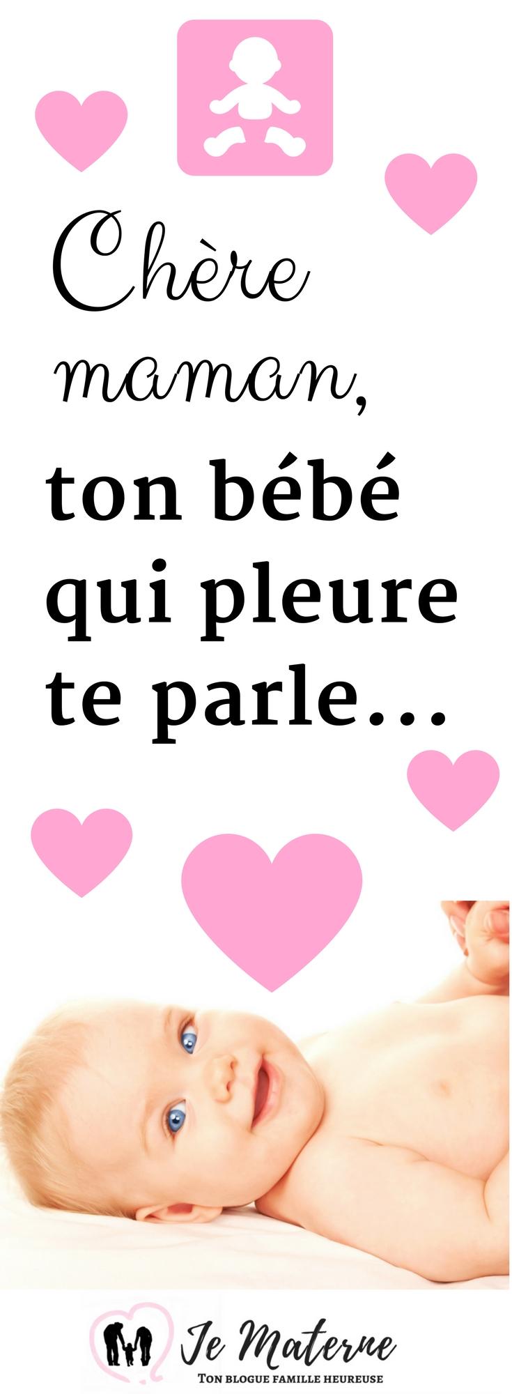 À LIRE! Ton bébé qui pleure te parle, belle maman - Clique sur l'image pour lire sur http://jematerne.com/2017/02/16/ton-bebe-qui-pleure-te-parle-belle-maman #bébé #5-10-15 #maman #papa #parentalité #parents