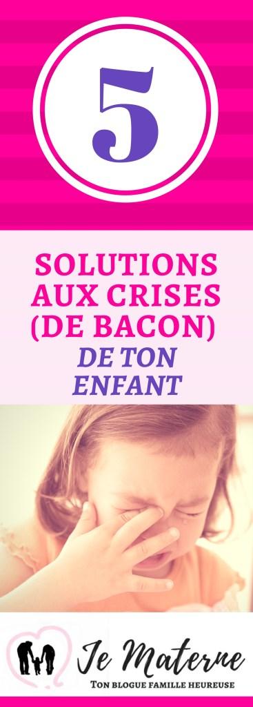 Ton enfant qui fait une crise de bacon - À lire sur Je Materne