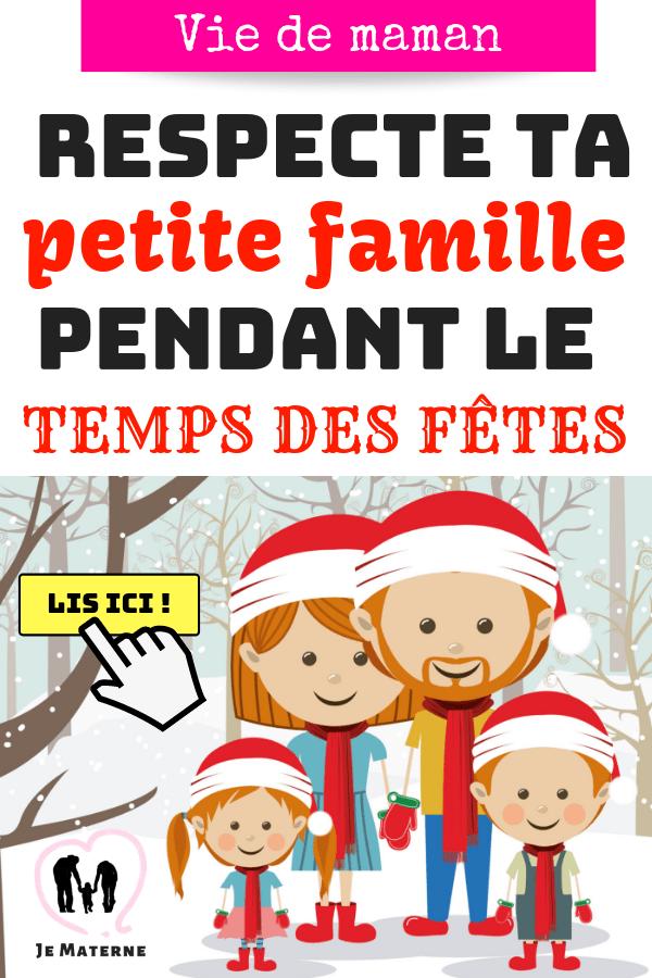 À LIRE ABSOLUMENT! Respecte ta petite famille pendant le temps des fêtes. Clique pour lire sur JeMaterne.com #noël #fêtes #fête #tradition #enfants #famille #enfant #maman #maternité #maternage