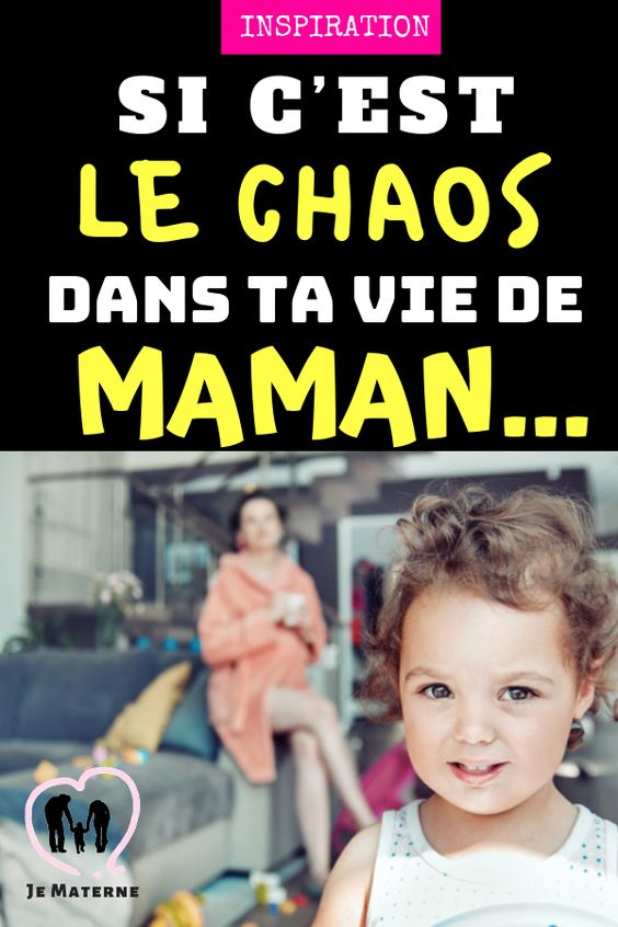 C'est le chaos dans ta vie de maman? Ceci est pour toi.... À lire sur JeMaterne.com #enfant #maman #bebe #bébé #maternité #garçon #fille #maman #grossesse #naissance
