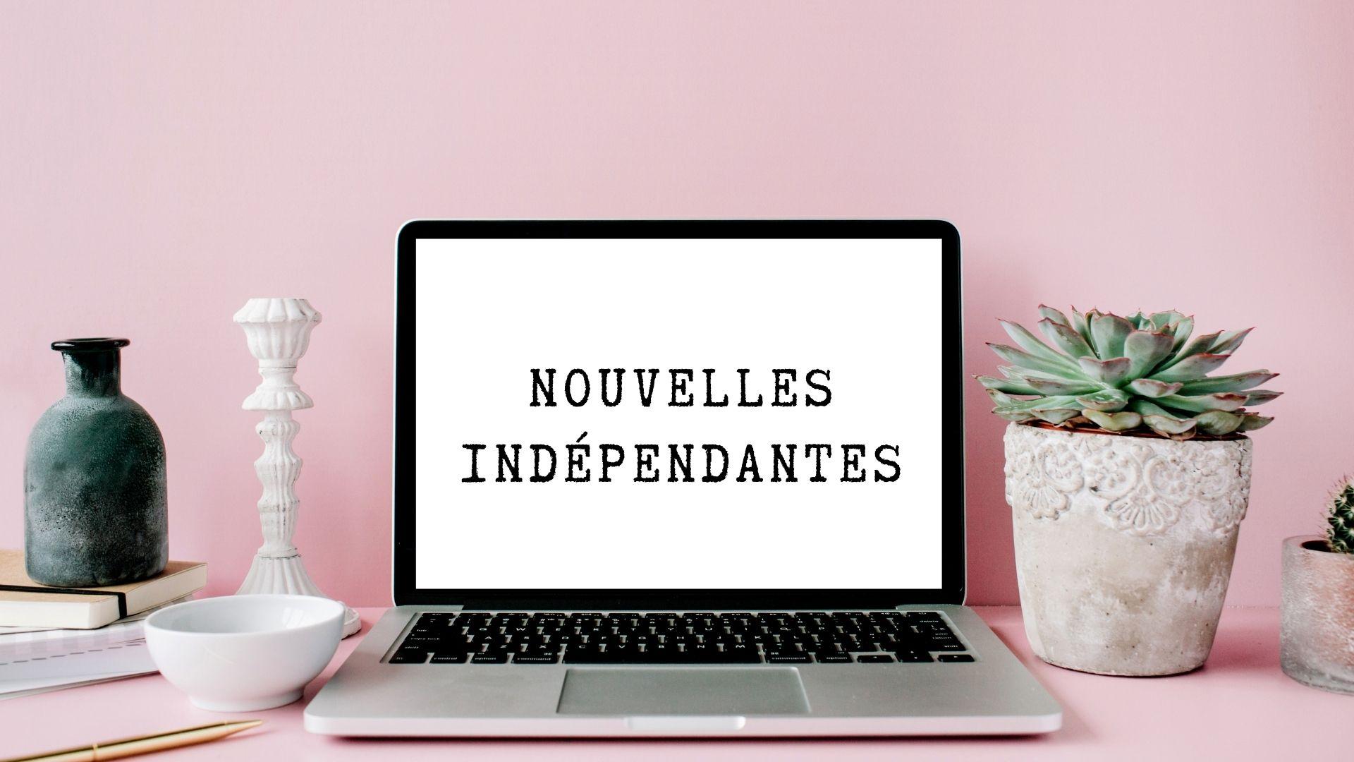 NOUVELLES INDÉPENDANTES actualités Marie-Eve Boudreault Je Materne