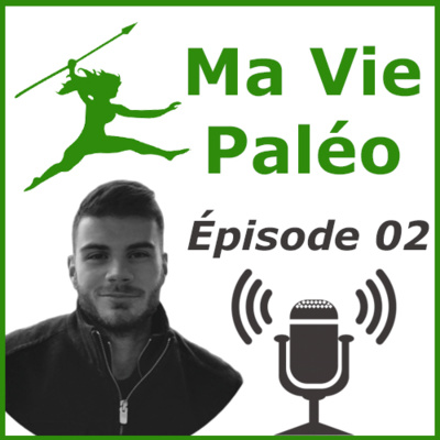 Ma vie paléo podcast joris vanlerberghe