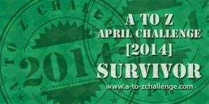 A to Z Survivor Badge 2014