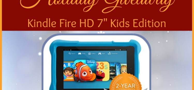 Holiday Giveaway – Kindle Fire Kids Edition