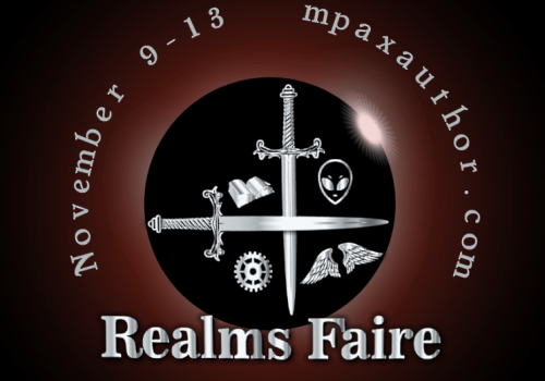 M Pax's Realms Faire starts today