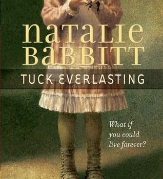 Book Review | Tuck Everlasting by Natalie Babbitt