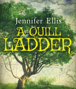 Book Review | A Quill Ladder by Jennifer Ellis