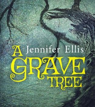 Book Review   A Grave Tree by Jennifer Ellis