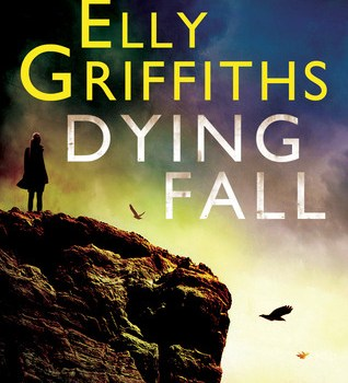 Book Review | Dying Fall by Elly Griffiths