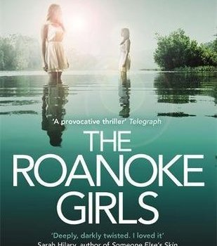 Book Review | The Roanoke Girls by Amy Engel