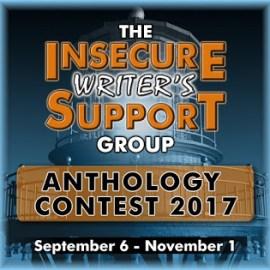 #IWSG Anthology Contest 2017 – deadline November 1st
