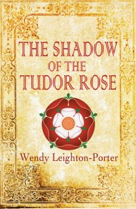 shadow of the tudor rose